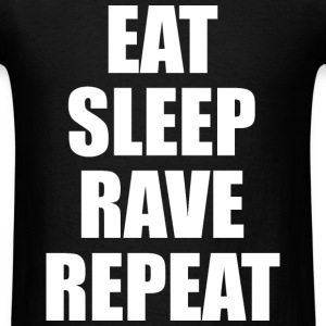 Eat Sleep Rave Repeat EDM Design T-Shirts - Men's T-Shirt
