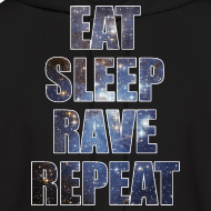 Design ~ Eat Sleep Rave Repeat Stars Hoodie Hoody Sweatshirt