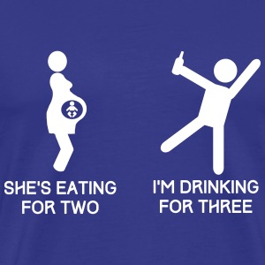 She's Eating for Two. I'm Drinking For Three T-Shirts - Men's Premium T-Shirt