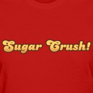 Sugar crush - Women's T-Shirt