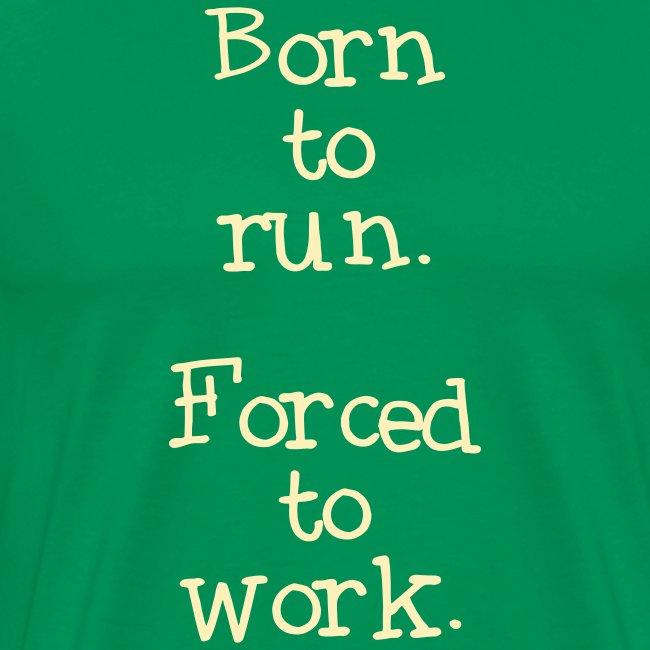 MENS RUNNING T SHIRT - BORN TO RUN