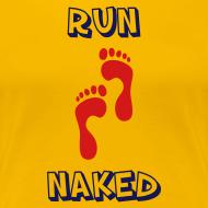 Design ~ WOMENS RUNNING T SHIRT - RUN NAKED
