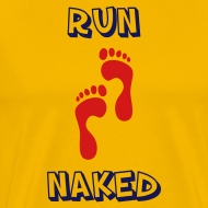 Design ~ MENS RUNNING T SHIRT - RUN NAKED