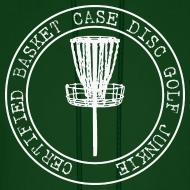 Design ~ Certified Basket Case Disc Golf Junkie  - Adult Hoodie