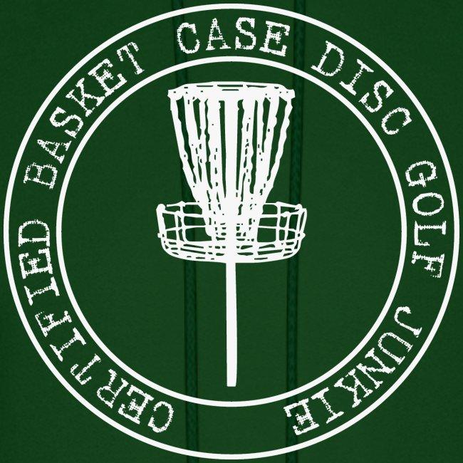 Certified Basket Case Disc Golf Junkie  - Adult Hoodie
