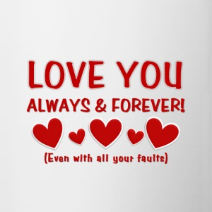 Love You Always & Forever - Contrast Coffee Mug