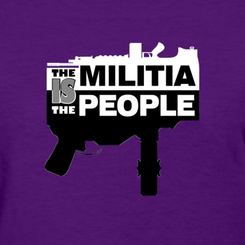 THE MILITIA IS THE PEOPLE