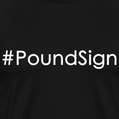poundsign T-Shirts