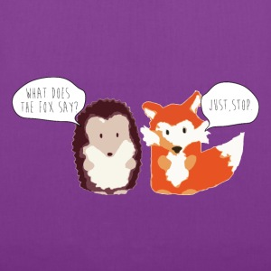 What does the Fox say? Fox and the Hedgehog tote - Tote Bag