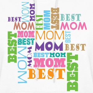 Best Mom Mother's Day Gift Hoodies - Women's Hoodie