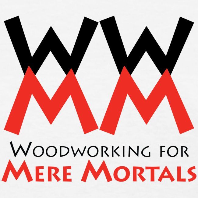 Woodworking for Mere Mortals logo shirt