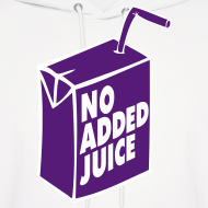 Design ~ NO ADDED JUICE (Purple Design) - Hoodie