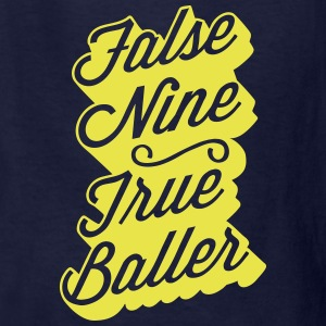 False Nine True Baller Kids' Shirts - Kids' T-Shirt