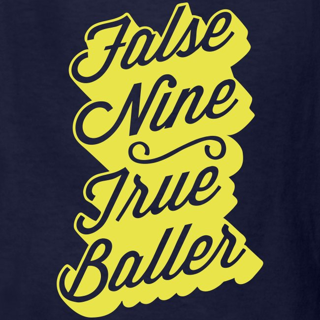 False Nine, True Baller Youth Tee