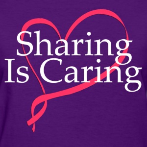 sharing_is_caring Women's T-Shirts - Women's T-Shirt