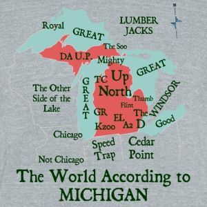 The World According To Michigan T-Shirts - Unisex Tri-Blend T-Shirt