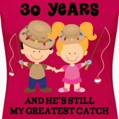 Funny 30th Anniversary (Fishing) Women's T-Shirts