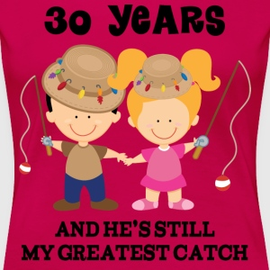 Funny 30th Anniversary (Fishing) Women's T-Shirts - Women's Premium T-Shirt