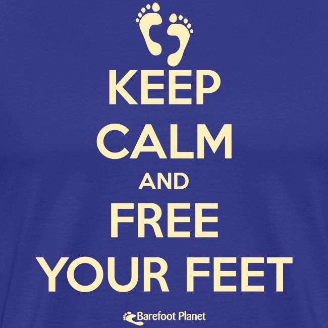 Keep Calm, Free Your Feet - Men's Tee