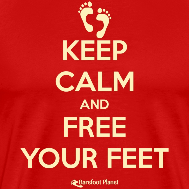 Keep Calm, Free Your Feet - Men's Tee