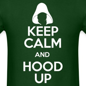 Keep Calm And Hood Up - Men's T-Shirt