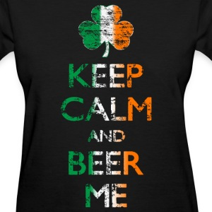 Keep Calm And Beer Me Womens T-shirt - Women's T-Shirt