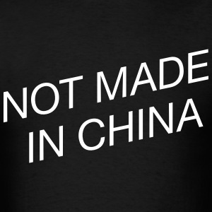 Not Made in China - Men's T-Shirt