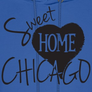 Sweet Home Chicago Hoodies - Men's Hoodie