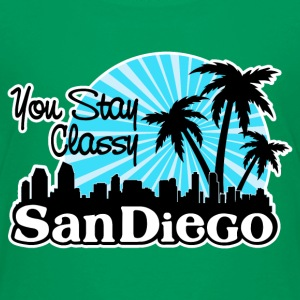 You Stay Classy San Diego Baby & Toddler Shirts - Toddler Premium T-Shirt