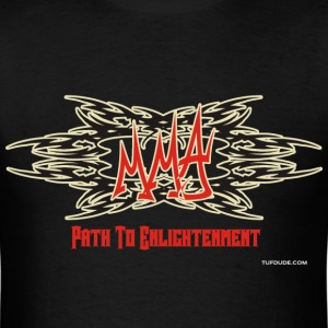 MMA - Path To Enlightenment - Graffiti T-Shirts - Men's T-Shirt