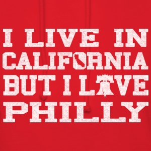 Live California Love Philly Hoodies - Women's Hoodie