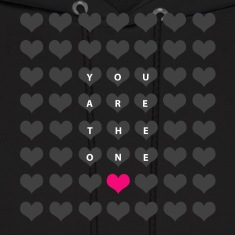 You are the one - love and romance Hoodies