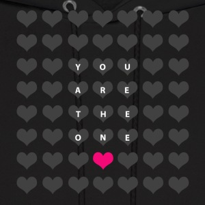 You are the one - love and romance Hoodies - Men's Hoodie