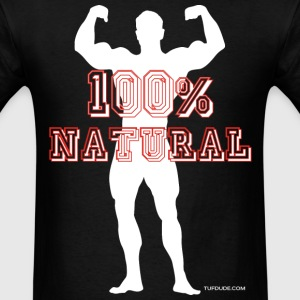100% Natural Bodybuilding T-Shirts - Men's T-Shirt