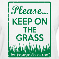 Design ~ Keep on the Grass Colorado