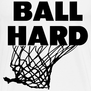 Ball Hard - Men's Premium T-Shirt