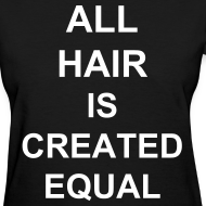 Design ~ All hair is created equal