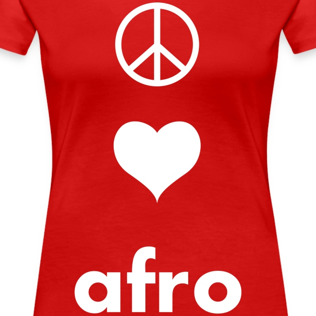 Peace, Love, AFRO