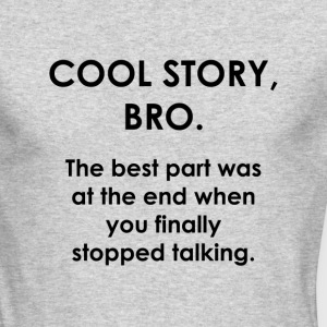 Cool Story Bro. - Men's Long Sleeve T-Shirt by Next Level