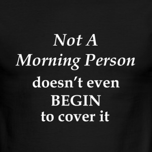 Not a Morning Person - Men's Ringer T-Shirt