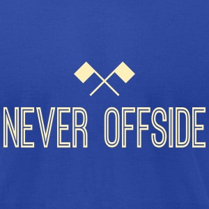 Never Offside T-Shirts - Men's T-Shirt by American Apparel