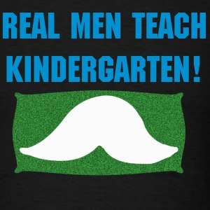 Real Men Teach K - Men's T-Shirt