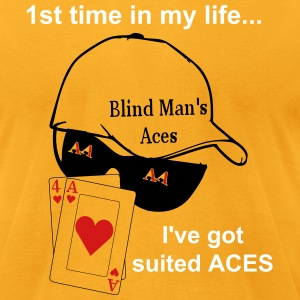 Blind mans aces T-Shirts - Men's T-Shirt by American Apparel