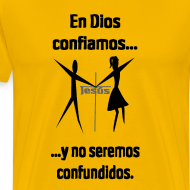 Design ~ Men's Premium T-Shirts / En Dios Confiamos yellow