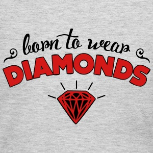 Born to wear diamonds Long Sleeve Shirts - Women's Long Sleeve Jersey T-Shirt