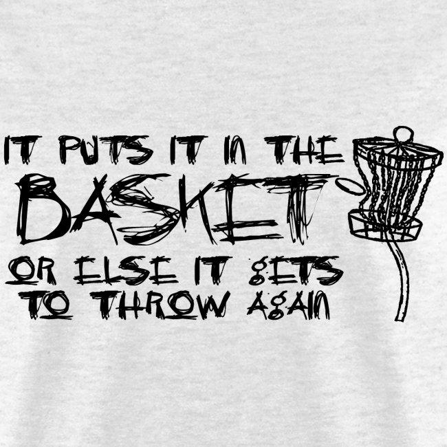 It Puts It In the Basket Disc Golf Shirt - Men's Standard Tee - Black Print