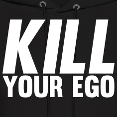 Kill Your Ego Hoodies