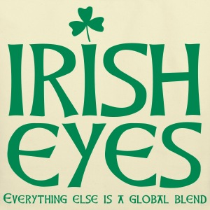 Irish eyes Bags & backpacks - Eco-Friendly Cotton Tote