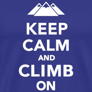 Keep calm and climb on T-Shirts - Men's Premium T-Shirt