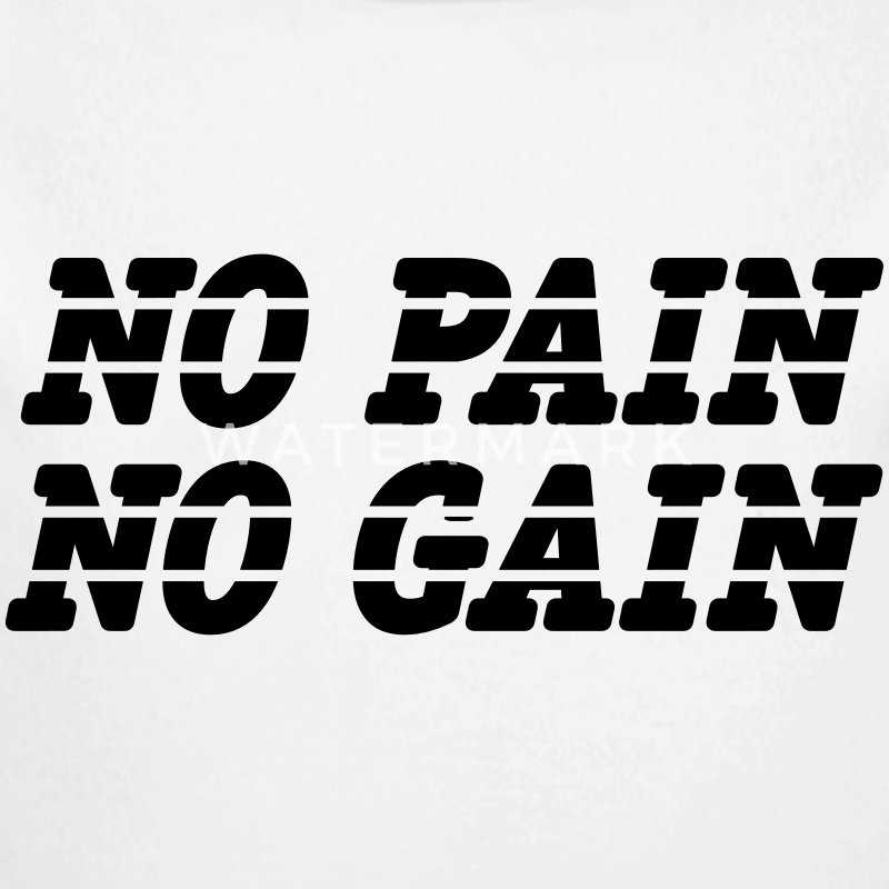 No Pain No Gain Baby & Toddler Shirts - Long Sleeve Baby Bodysuit
